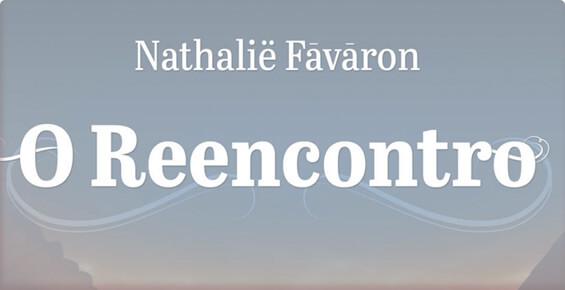 Livro O Reencontro - Nathalie Favaron